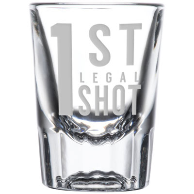 1st Legal Shot Glass